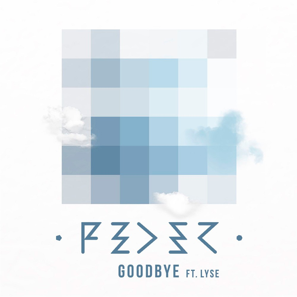 FEDER FEAT. LYSE - GOODBYE